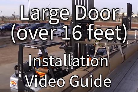Large Door Installation