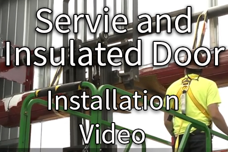 Service and Insulated Door Installation