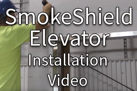SmokeShield Elevator Installation